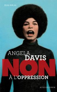 Angela Davis : non à l'oppression