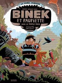 Binek et Paupiette dans le temple maya : la course-poursuite