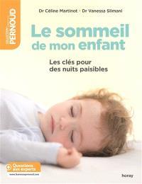 Le sommeil de mon enfant : les clés pour des nuits paisibles