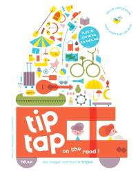 Tip tap on the road ! : mon imagier interactif in English