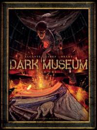 Dark Museum. Volume 2, Le cri