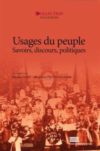 Usages du peuple : savoirs, discours, politiques