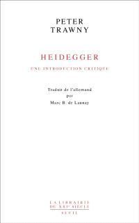 Heidegger : une introduction critique