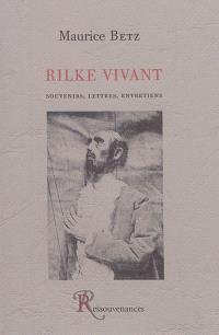 Rilke vivant : souvenirs, lettres, entretiens