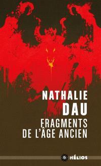Le livre de l'énigme, Fragments de l'âge ancien