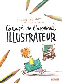 Carnet de l'apprenti illustrateur