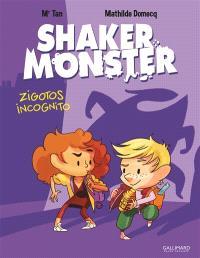 Shaker Monster. Volume 2, Zigotos incognito