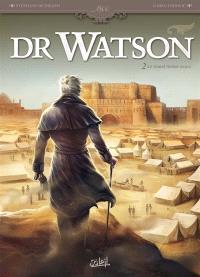 Dr Watson, Volume 2, Le grand hiatus. Volume 2
