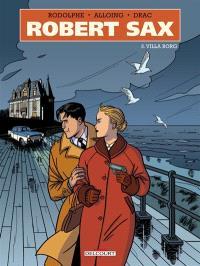 Robert Sax. Volume 3, Villa Borg