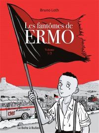 Les fantômes de Ermo. Volume 1