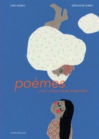 Poèmes pour mieux rêver ensemble