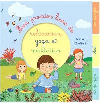 Mon premier livre de relaxation, yoga et méditation