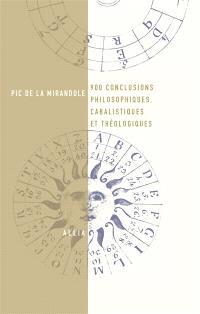 Neuf cents conclusions philosophiques, cabalistiques et théologiques