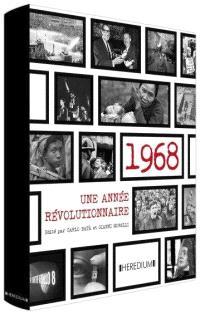 1968 : une année révolutionnaire à travers le monde