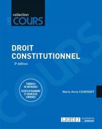 Droit constitutionnel : conseils de méthodes, sujets d'examens et exercices corrigés