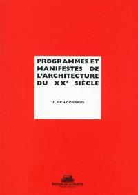 Programmes et manifestes de l'architecture du XXe siècle