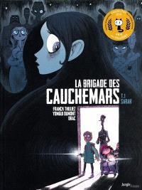 La brigade des cauchemars. Volume 1, Sarah