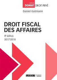 Droit fiscal des affaires : 2017-2018