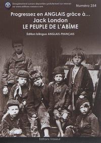Progressez en anglais grâce à... Jack London : Le peuple de l'abîme