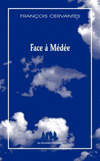 Face à Médée