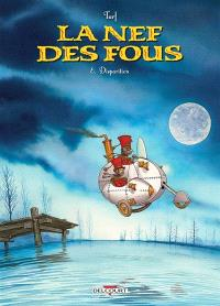 La nef des fous. Volume 8, Disparition