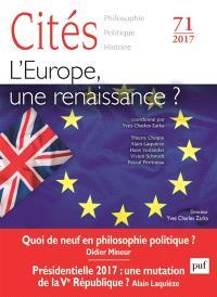 Cités. n° 71, L'Europe, une renaissance ?