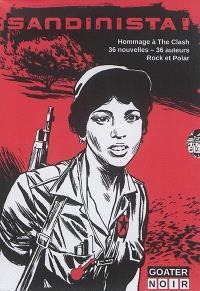 Sandinista ! : hommage à The Clash : 36 nouvelles-36 auteurs, rock et polar