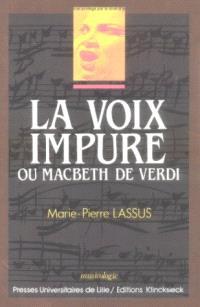 La Voix impure ou Macbeth de Verdi