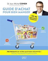 Guide d'achat pour bien manger : 700 produits de votre quotidien décryptés !