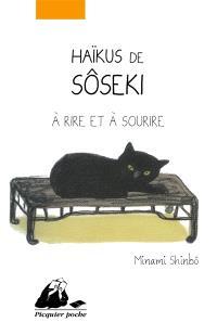 Haïkus de Sôseki à rire et à sourire