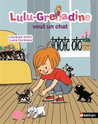 Lulu-Grenadine. Volume 17, Lulu-Grenadine veut un chat