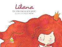 Lilana : la princesse au gros pois