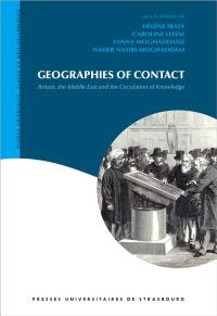 Geographies of contact : Britain, the Middle East and the circulation of knowledge