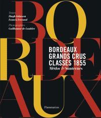 Bordeaux, grands crus classés 1855 : Médoc & Sauternes