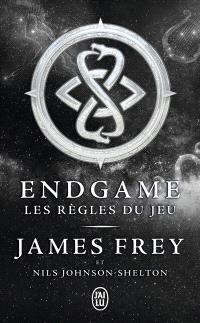 Endgame. Volume 3, Les règles du jeu