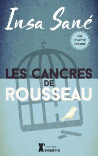 Les cancres de Rousseau : une comédie urbaine
