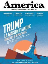 America. n° 2, Trump : la maison flanche : enquêtes & reportages