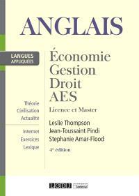 Anglais appliqué : économie, gestion, droit, AES : licence et master
