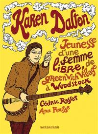 Karen Dalton : jeunesse d'une femme libre, de Greenwich Village à Woodstock