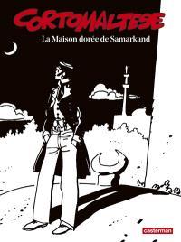 Corto Maltese : en noir et blanc. Volume 08, La maison dorée de Samarkand