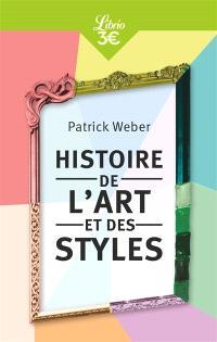 Histoire de l'art et des styles : architecture, peinture, sculpture, de l'Antiquité à nos jours