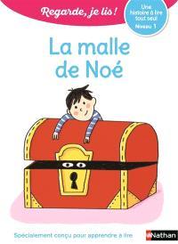 La malle de Noé : une histoire à lire tout seul, niveau 1