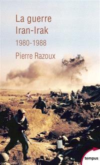 La guerre Iran-Irak, 1980-1988 : première guerre du Golfe