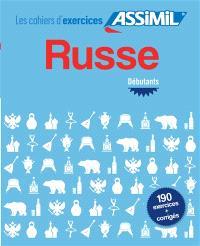 Russe : débutants : 190 exercices + corrigés