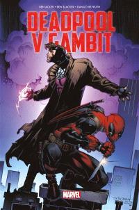 Deadpool v Gambit : le v c'est pour vs