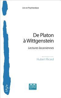 De Platon à Wittgenstein : lectures lacaniennes