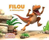 Filou ! : le deinonychus
