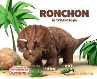 Ronchon ! : le tricératops