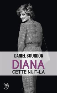 Diana : cette nuit-là
