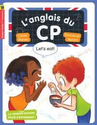 L'anglais du CP, Let's eat !